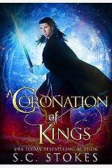 A Coronation of Kings (A Kingdom Divided Book 1) Kindle Edition