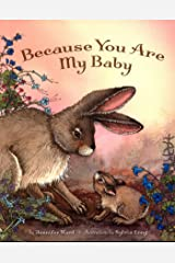 Because You Are My Baby Kindle Edition