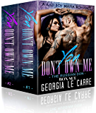 You Don't Own Me 1 & 2- Box Set: A Bad Boy Mafia Romance (The Russian Don) (English Edition)