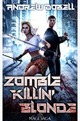 Zombie Killin' Blonde: A Zombie Apocalypse Action Adventure Kindle Edition