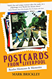 Postcards From Liverpool: Beatles Moments & Memories