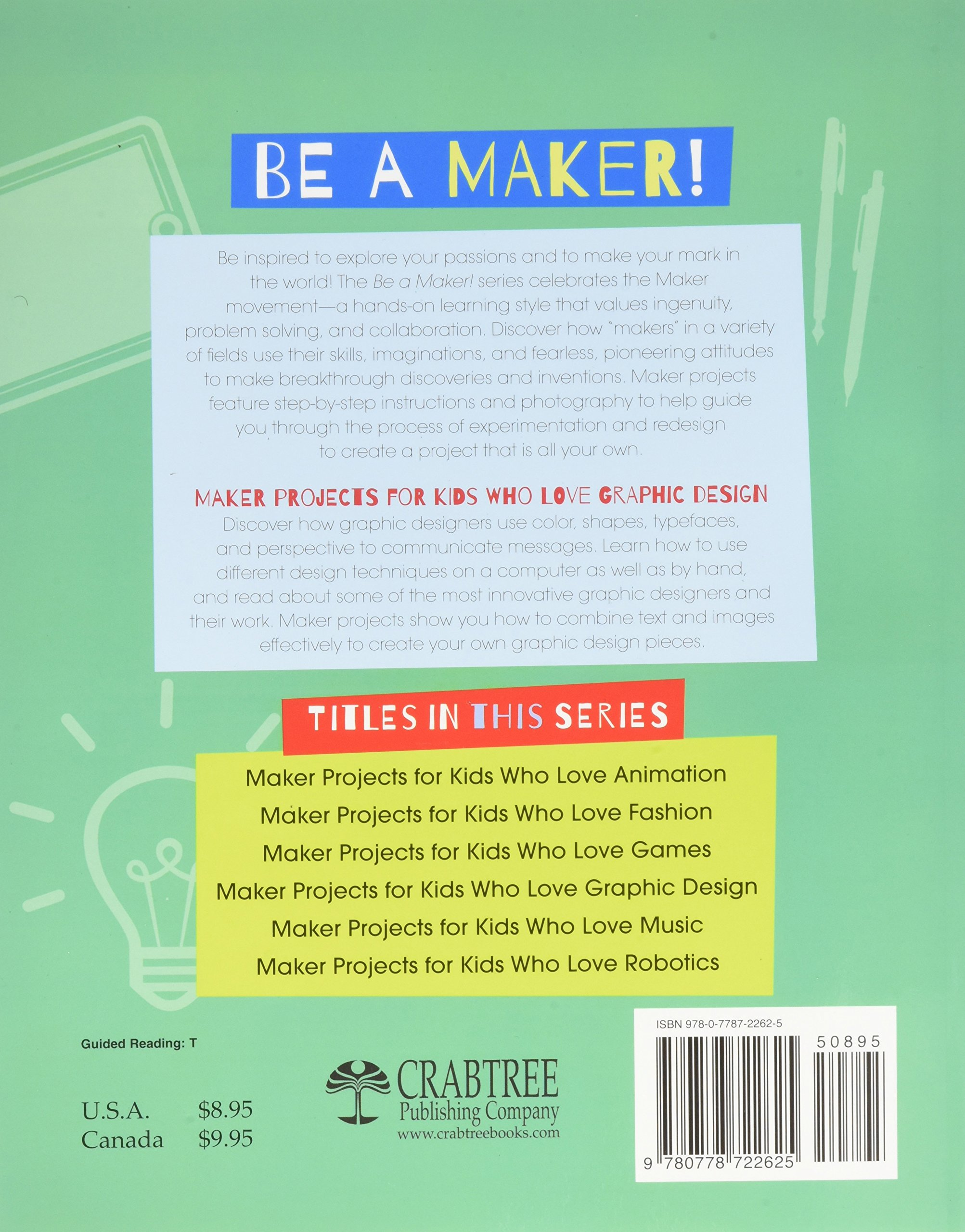 Maker Projects for Kids Who Love Graphic Design (Be a Maker!): James ...