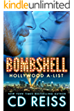 Bombshell (Hollywood A-List Book 1)