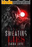 Sweating Lies (Lies #1):  Taken (Criminal Delights Book 5)