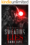 Sweating Lies (Lies #1): Taken (Criminal Delights Book 5)