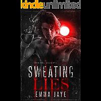 Sweating Lies (Lies #1): Taken (Criminal Delights Book 5) book cover