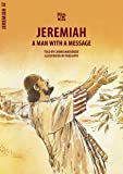 Jeremiah: A Man With a Message (Bible Wise)