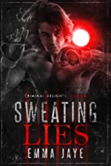Sweating Lies (Lies #1): Taken (Criminal Delights Book 5) Kindle Edition