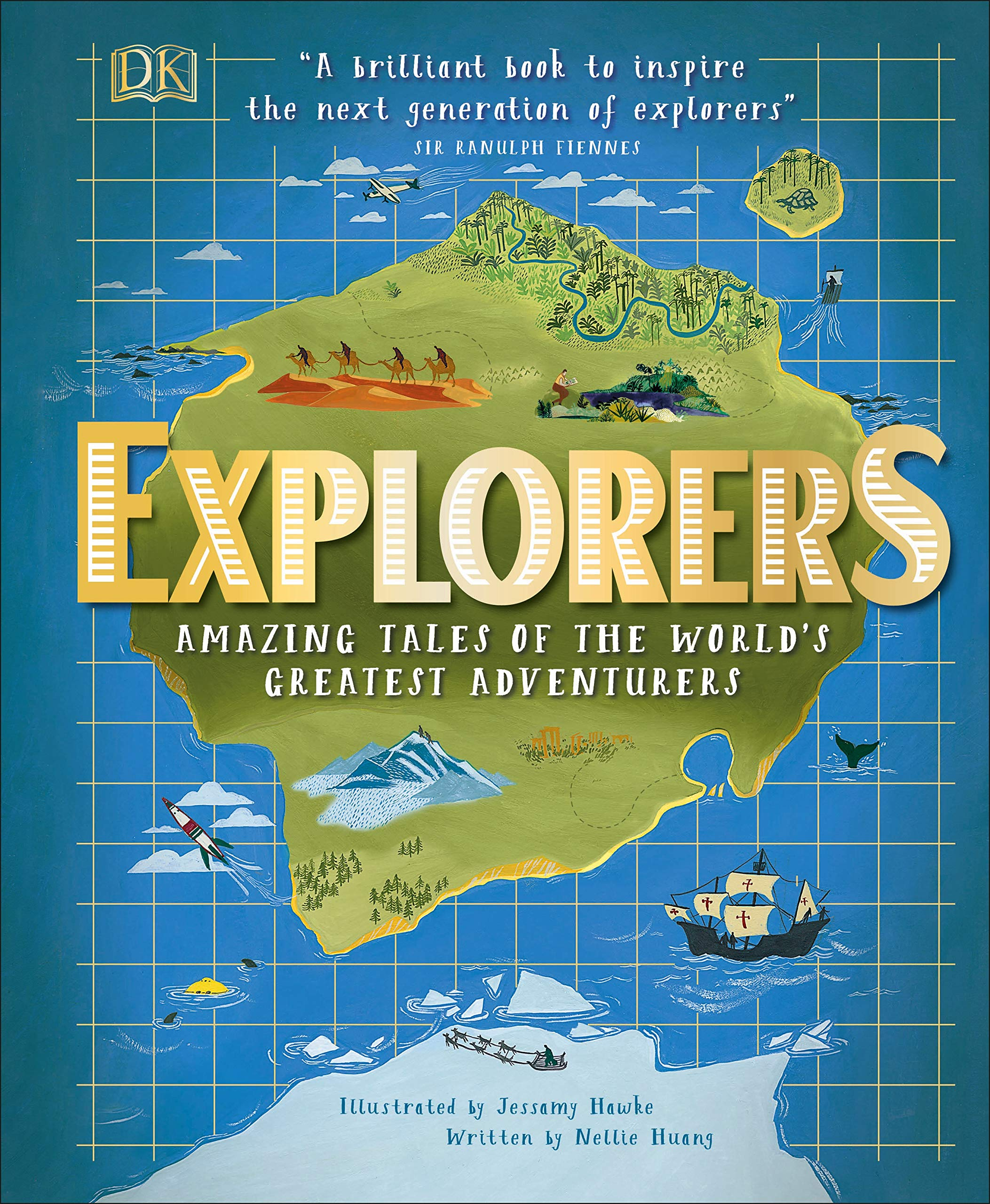 Explorers  Amazing Tales Of The World's Greatest Adventures