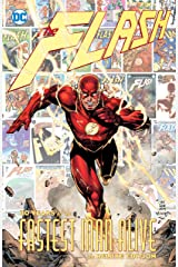 The Flash: 80 Years of the Fastest Man Alive (The Flash (1959-1985)) Kindle Edition