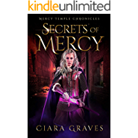 Secrets of Mercy (Mercy Temple Chronicles Book 4)