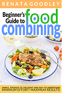 142 recipes food combining for winter food combining cookbooks beginners guide to food combining simple straight to the point and easy to understand forumfinder Choice Image