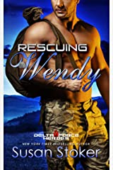 Rescuing Wendy (Delta Force Heroes Book 8) Kindle Edition