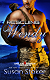 Rescuing Wendy (Delta Force Heroes Book 8) (English Edition)