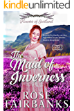 The Maid of Inverness: Flowers of Scotland (The Marriage Maker Book 21)