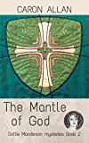The Mantle of God: Dottie Manderson mysteries: Book 2