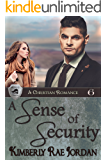 A Sense of Security: A Christian Romance (BlackThorpe Security Book 6) (English Edition)