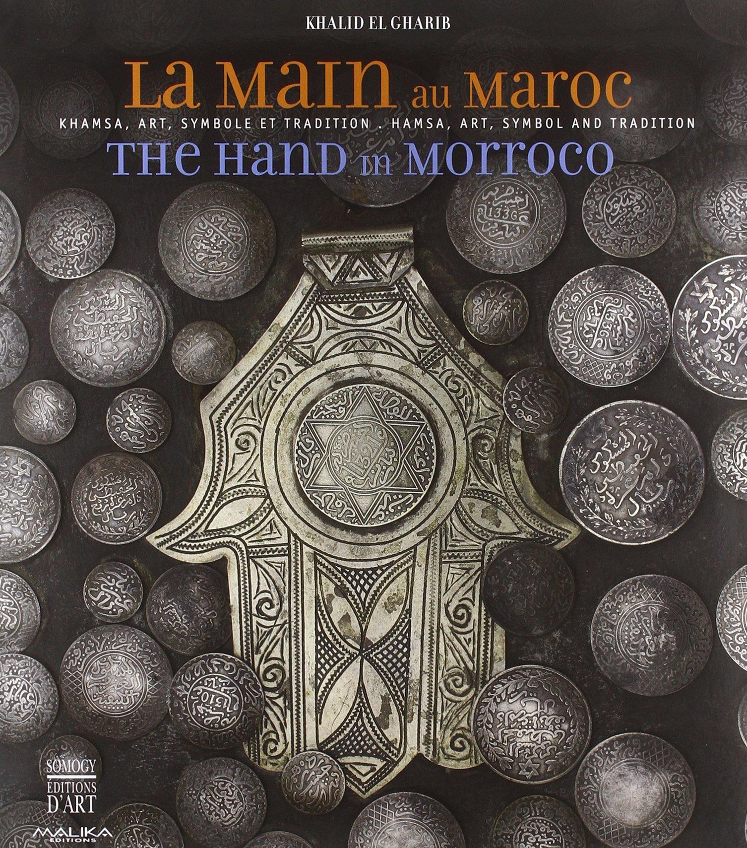 The Hand In Morocco Hamsa Art Symbol And Tradition Khalid El