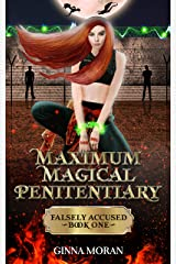 Maximum Magical Penitentiary: Falsely Accused (The Inmate of the Dreki Dragons Book 1) Kindle Edition