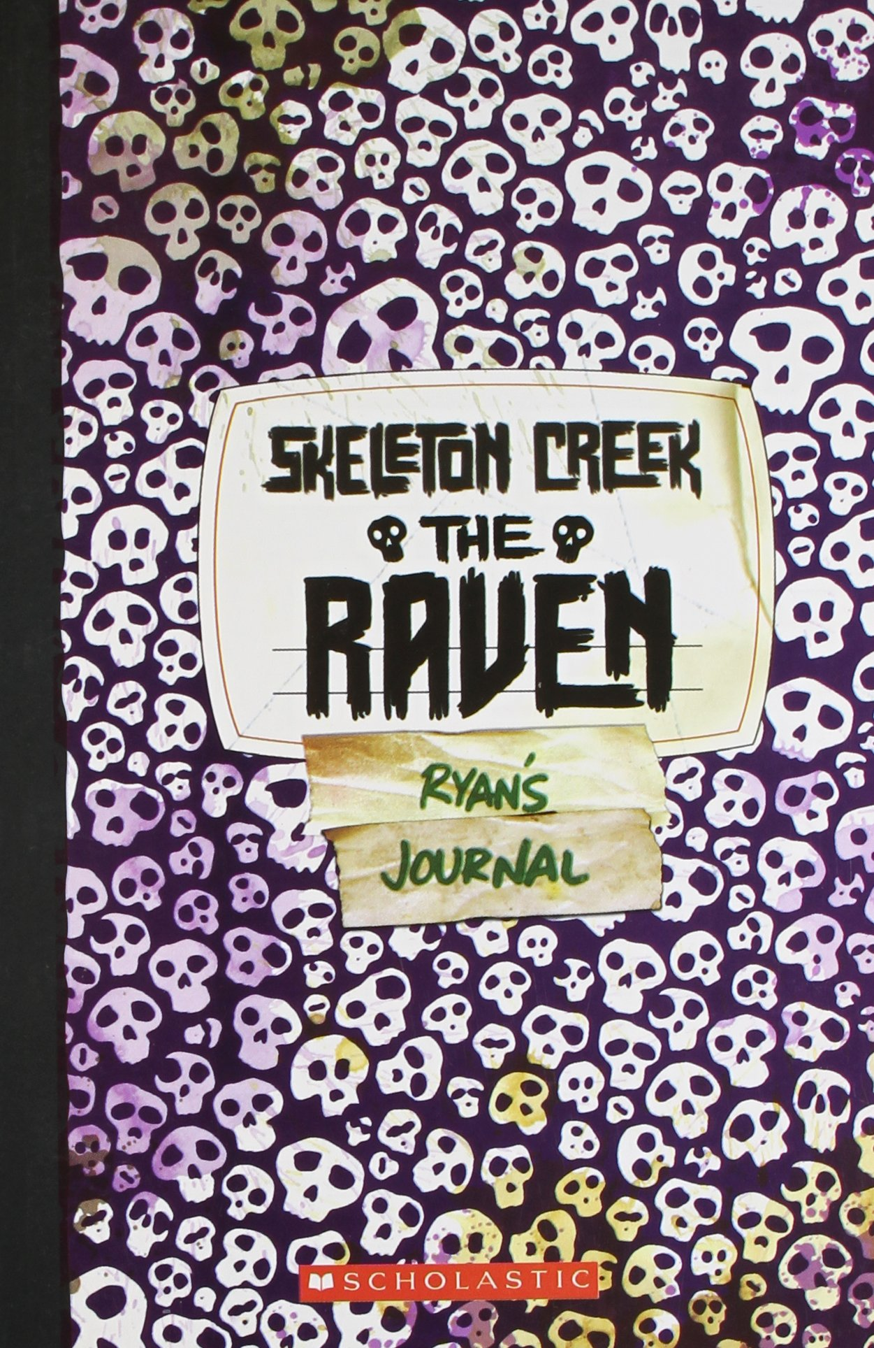 Buy The Raven Ryans Journal (Skeleton Creek #04) Book Online at Low Prices  in India | The Raven Ryans Journal (Skeleton Creek #04) Reviews & Ratings  ...