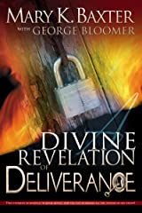 A Divine Revelation of Deliverance Kindle Edition