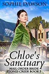 Chloe's Sanctuary: Christian Historical Romance (Stones Creek Book 3) Kindle Edition