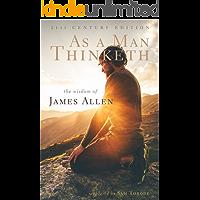 As a Man Thinketh: 21st Century Edition (The Wisdom of James Allen) (English Edition)