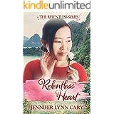 Relentless Heart (The Relentless Series Book 1)
