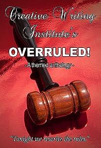 OVERRULED!: A themed anthology 2013