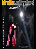 Exu Marabô: Trama  espiritual