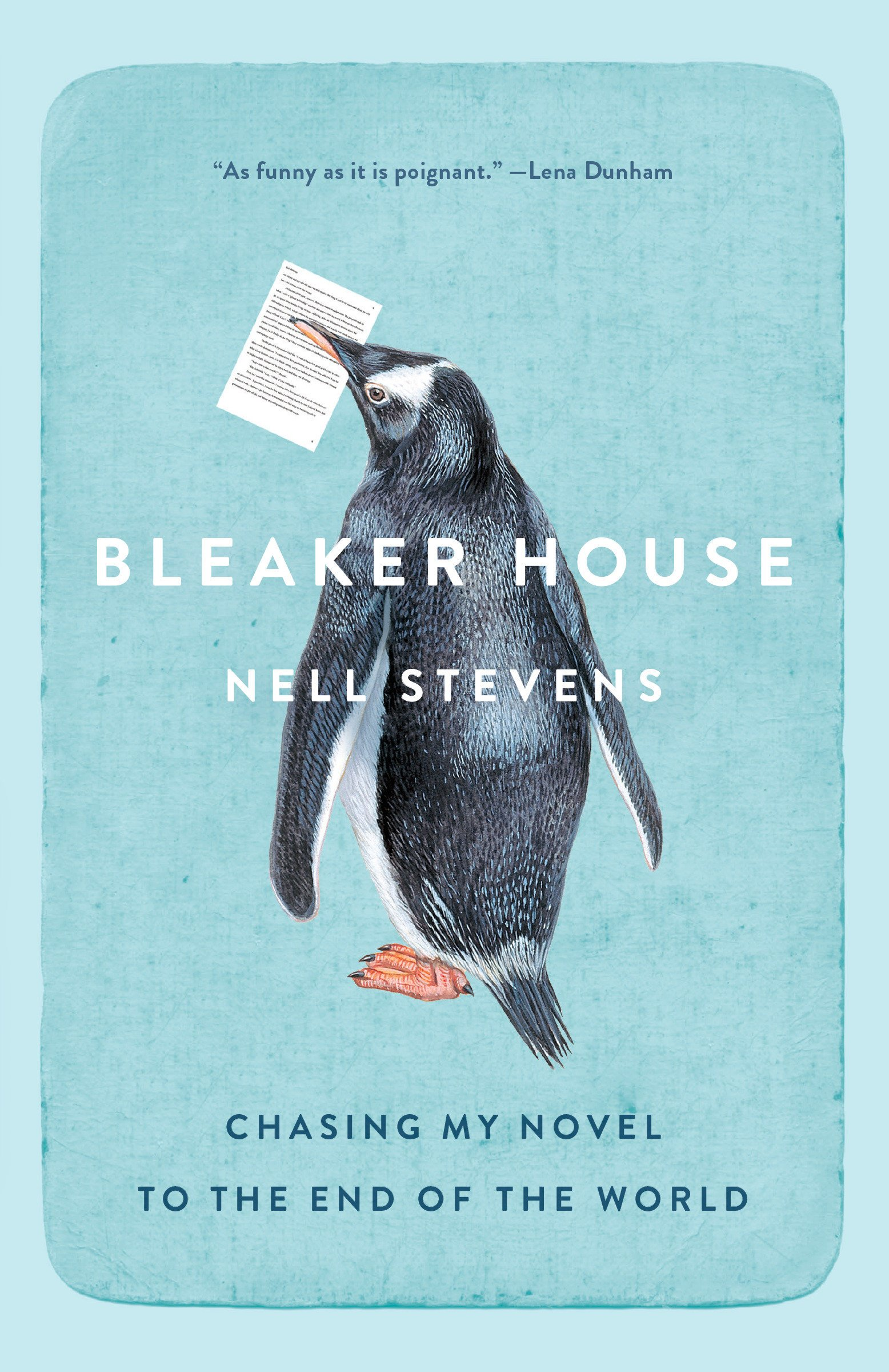 Bleaker House: Chasing My Novel to the End of the World by Anchor