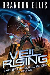 Veil Rising (The Star Guild Saga Book 1) Kindle Edition