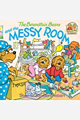 The Berenstain Bears and the Messy Room (First Time Books(R)) Kindle Edition