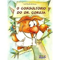 O consultório do Dr. Coruja