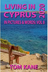 Living in Cyprus: 2020 Kindle Edition