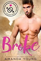Broke (Chicken Ranch Gentlemen's Club Book 2) Kindle Edition