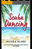 Scuba Dancing