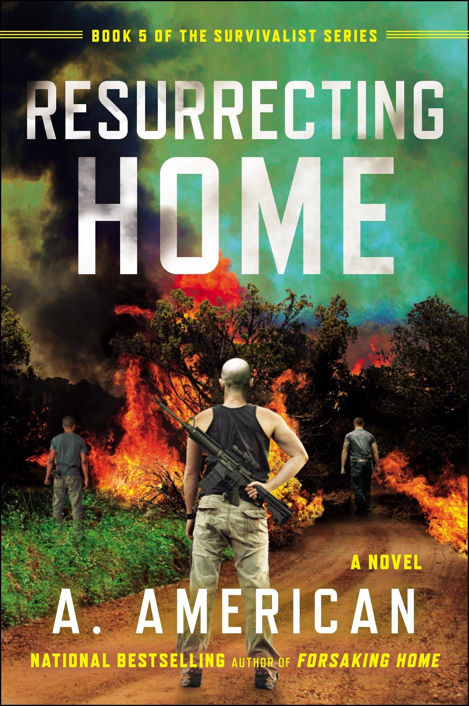 Resurrecting Home: A Novel (The Survivalist Series) pdf epub