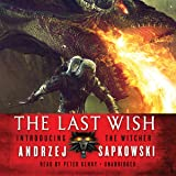 The Last Wish  (The Witcher Series, Book 1)
