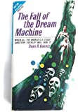 The Fall Of The Dream Machine / The Star Ventures (Ace Double 22600)