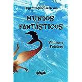 Folclore: Coleção Mundos Fantásticos - Volume 2