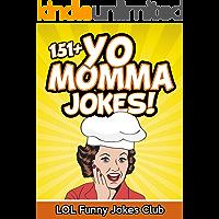 151+ Funny Yo Momma Jokes: The Funniest Mama Jokes on Earth!