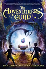 The Adventurers Guild Kindle Edition