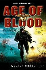 Age of Blood: A SEAL Team 666 Novel Kindle Edition