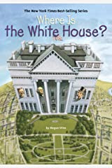 Where Is the White House? (Where Is?) Kindle Edition