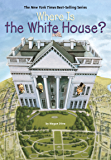 Where Is the White House? (Where Is?)