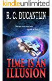 Time is an Illusion: The Ptolemy Expedition (Carina Book 1)