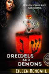Dreidels and Demons: A Story from the Messenger Series Kindle Edition