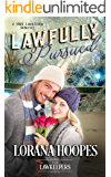 Lawfully Pursued (Christian Opposites Attract Romance): A SWAT Lawkeeper Romance