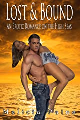 Lost & Bound: An Erotic Romance on the High Seas Kindle Edition
